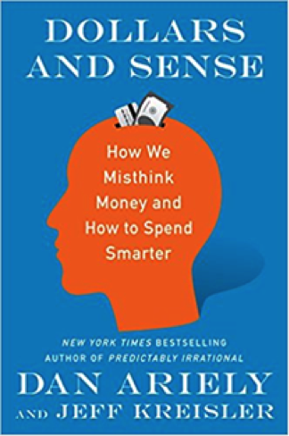 Dollars and Sense by Dan Ariely
