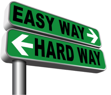 Easy Way or Hard Way?