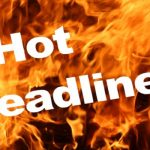Hot Headlines for Turbulent Times